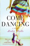 Come Dancing - Leslie Wells