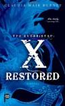 X Restored - Claudia Mair Burney