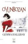 Oyunbozan (A Hollywood Headlines Mystery #1) - Gemma Halliday