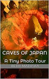 Caves of Japan: A Tiny Photo Tour - Beth Matsuka