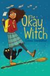 The Okay Witch - Emma Steinkellner