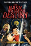 The Mask of Destiny (Archer Legacy Series #3) - Richard Newsome