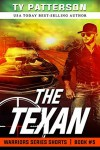 The Texan (Warriors Series Shorts Book 5) - Ty Patterson