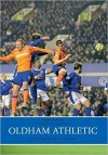 Oldham Athletic a Pictorial History - Tony Bugby, Joe Royle