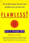 Flawless!: The Ten Most Common Character Flaws And What You Can Do About Them - Louis A. Tartaglia