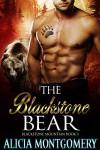The Blackstone Bear - Alicia Montgomery