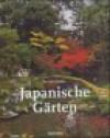 Japanische Gärten. Rechter Winkel und natürliche Form - Günter Nitschke