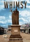 Whimsy - Majel Stites Redick