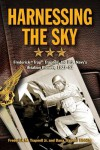 "Harnessing the Sky: Frederick ""Trap"" Trapnell, the U.S. Navy's Aviation Pioneer, 1923-1952 - Frederick M. Trapnell Jr., Dana Trapnell Tibbits"