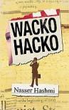 Wacko Hacko - Nasser Hashmi