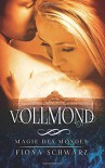 Magie des Mondes - Vollmond (German Edition) - Fiona Schwarz