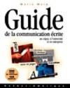 Guide de la communication écrite au cégep, à l'université et en entreprise - Marie Malo