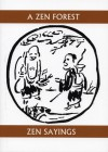 A Zen Forest: Sayings of the Masters - Sōiku Shigematsu, White Pine, Gary Snyder