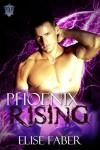 Phoenix Rising - Elise Faber