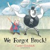 We Forgot Brock! - Carter Goodrich, Carter Goodrich