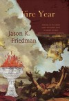 Fire Year - Jason K Friedman