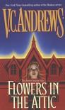 Flowers in the Attic (Dollanganger) by V.C. Andrews (1990-11-01) - V.C. Andrews