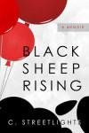 Black Sheep, Rising - C. Streetlights