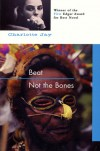 Beat Not The Bones (Paperback) - Charlotte Jay