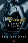 To Tempt a Seal - Sara Jane Stone