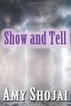 Show and Tell (September Day series #3) - Amy D. Shojai