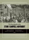The Encyclopedia of the Stone-Campbell Movement: Christian Church (Disciples of Christ), Christian Churches/Churches of Christ, Churches of Christ - Anthony L. Dunnavant