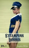 Steampunk Desires: An Erotic Romance (Vol. 1 - Eleanor) - Sophia Wilde