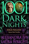 Rage/Killian - Alexandra Ivy, Laura Wright