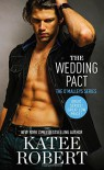 The Wedding Pact (The O'Malleys) - Katee Robert