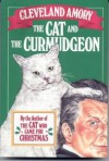 The Cat and the Curmudgeon - Cleveland; Illustrated by Adams,  Lisa Amory