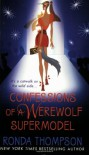 Confessions of a Werewolf Supermodel - Ronda Thompson