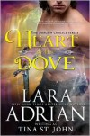 Heart of the Dove  - Tina St. John, Lara Adrian