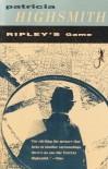 Ripley's Game - Patricia Highsmith