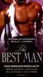 The Best Man: Four Sensuous Novellas - Brenda Jackson, Felicia Mason, Kayla Perrin, Cindi Louis