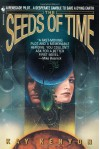 The Seeds of Time - Kay Kenyon