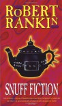 Snuff Fiction - Robert Rankin