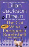 The Cat Who Dropped a Bombshell (The Cat Who... Series #28) by Lilian Jackson Braun -
