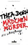 Mädchenmörder - Thea Dorn