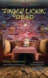 Finger Lickin' Dead - Riley Adams