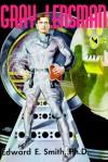 Gray Lensman (The Lensman Series, Book 4) - Edward E. Smith