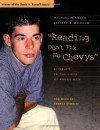 Reading Don't Fix No Chevys: Literacy in the Lives of Young Men - Michael W. Smith, Jeffrey D. Wilhelm