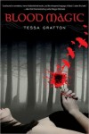 Blood Magic (The Blood Journals, #1) - Tessa Gratton