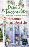 Christmas In Seattle (Mira) - Debbie Macomber