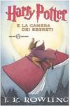 Harry Potter e la Camera dei Segreti  - Serena Daniele, Serena Riglietti, Marina Astrologo, J.K. Rowling