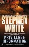 Privileged Information - Stephen White