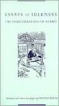 Essays in Idleness - Yoshida Kenkō, Donald Keene
