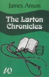 The Larton Chronicles - James Anson
