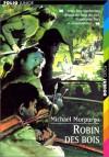 Robin des Bois - Michael Morpurgo