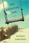 The Paternity Test - Michael Lowenthal