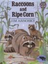 Raccoons and Ripe Corn (Reading Rainbow Books) - Jim Arnosky